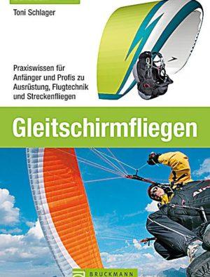 """gleitschirmfliegen tonischlager 300x395 - Buch """"Gleitschirmfliegen"""""""