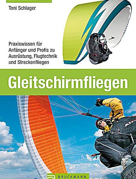 """gleitschirmfliegen tonischlager 455x600 - Buch """"Gleitschirmfliegen"""""""