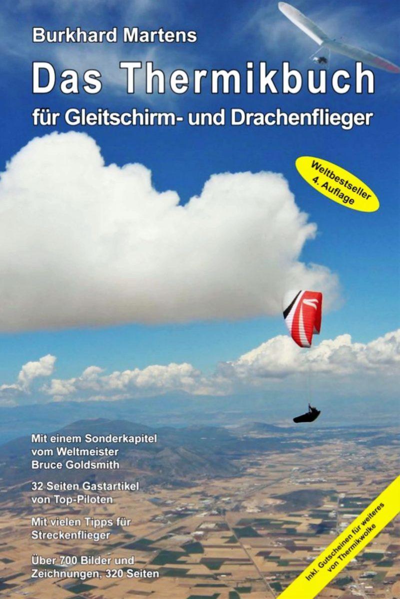 Das Thermikbuch Gleitschirm Burkhard Martens 800x1196 - Das Thermikbuch
